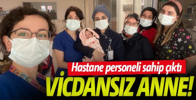 Annesinin terk ettiği bebeğe hastane personeli sahip çıktı