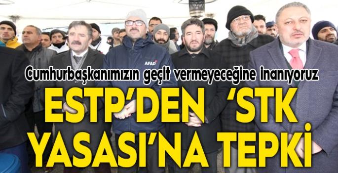 ESTP'den 'STK Yasası'na tepki