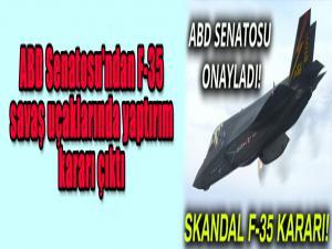 ABD Senatosu'ndan F-35 savaş uçaklarında yaptırım kararı çıktı