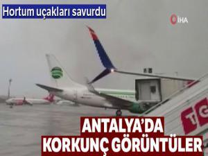 Antalya Havalimanı'nda hortum böyle görüntülendi