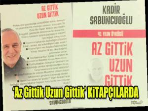 'Az Gittik Uzun Gittik' KiTAPÇILARDA
