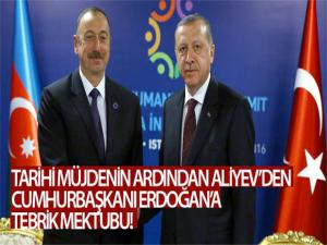 Azerbaycan Cumhurbaşkanı Aliyev, Cumhurbaşkanı Erdoğan'a doğal gaz keşfi nedeniyle tebrik mektubu gönderdi