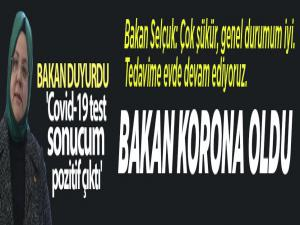 Bakan Zehra Zümrüt Selçuk: Covid-19 test sonucum pozitif çıktı