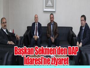 Başkan Sekmen'den DAP İdaresi'ne ziyaret