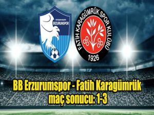 BB.Erzurumspor-Karagümrükspor:1-3