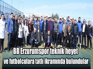 BB Erzurumspor teknik heyet ve futbolculara tatlı ikramında bulundular
