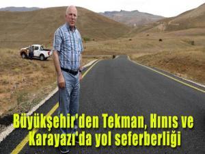 Büyükşehir'den Tekman, Hınıs ve Karayazı'da yol seferberliği