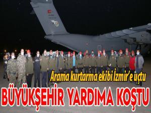 Büyükşehir kurtarma ekibi İzmir'e uçtu
