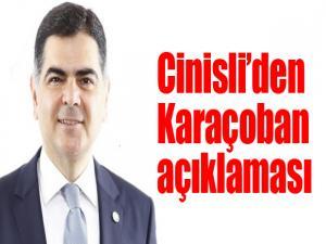 Cinisli'den Karaçoban açıklaması