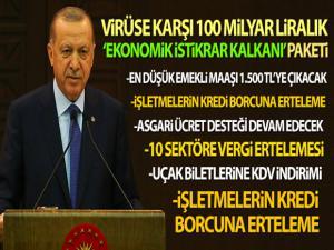 Cumhurbaşkanı Erdoğan açıkladı! 'Korona virüse karşı Ekonomik İstikrar Kalkanı'