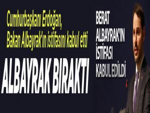Cumhurbaşkanı Erdoğan, Bakan Albayrak'ın istifasını kabul etti