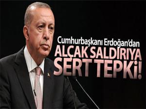 Cumhurbaşkanı Erdoğan'dan Alçak Saldırıya Sert Tepki
