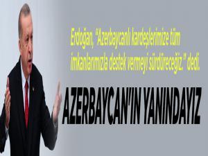 Cumhurbaşkanı Erdoğan: Vatan mücadelesinde Azerbaycan'ın yanındayız
