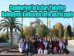 Cumhuriyet'in kızları Yakutiye Belediyesi katkısıyla tarih gezisi yaptı
