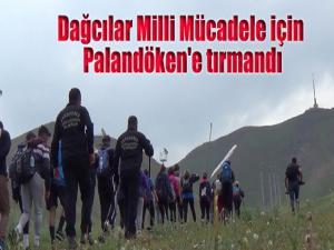 Dağcılar Milli Mücadele için Palandöken'e tırmandı
