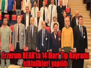 Erzurum BEAH'ta 14 Mart Tıp Bayramı etkinlikleri yapıldı