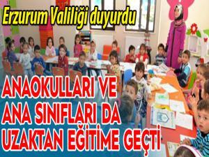 Erzurum'da anaokulları da uzaktan eğitime geçti