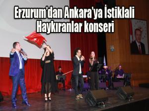 Erzurum'dan Ankara'ya İstiklali Haykıranlar konseri