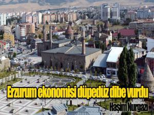 Erzurum ekonomisi düpedüz dibe vurdu