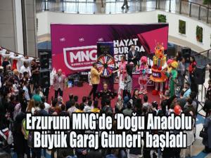 Erzurum MNG'de 'Doğu Anadolu Büyük Garaj Günleri' başladı