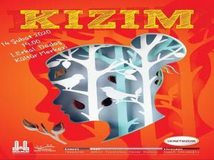 Erzurum Şehir Tiyatrosu 'Kızım' adlı oyunu sahneleyecek