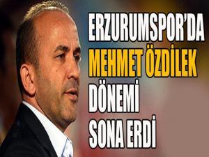 Erzurumspor'da Mehmet Özdilek dönemi sona erdi...