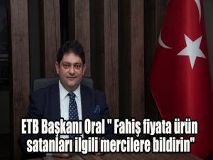 ETB Başkanı Oral