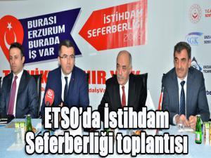 ETSO'da İstihdam Seferberliği toplantısı