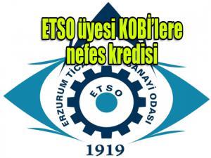 ETSO üyesi KOBİ'lere 22,5 milyon lira nefes kredisi