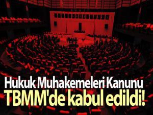 Hukuk Muhakemeleri Kanunu TBMM'de kabul edildi