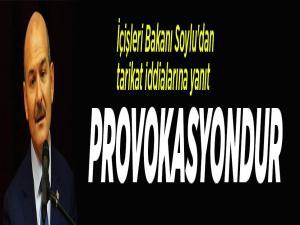 İçişleri Bakanı Soylu'dan tarikat iddialarına yanıt