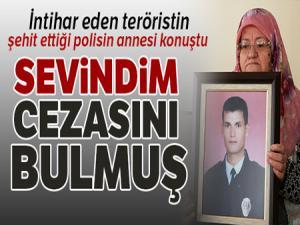 İntihar eden teröristin şehit ettiği polisin annesi konuştu