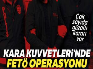 Kara Kuvvetlerinde FETÖ operasyonu: 7 askere gözaltı kararı