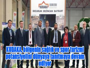 KUDAKA, bölgenin sağlık ve spor turizmi potansiyelini dünyaya tanıtmaya devam ediyor