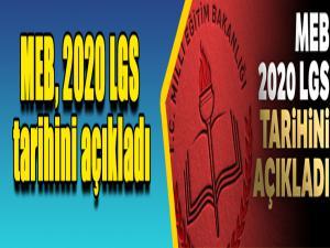 MEB, 2020 LGS tarihini açıkladı