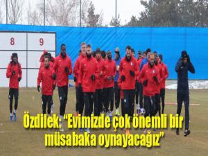 """Mehmet Özdilek: """"Kazanarak yolumuza devam etmek istiyoruz"""""""