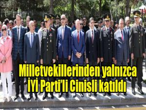 Milletvekillerinden yalnızca  İYİ Parti'li Cinisli katıldı