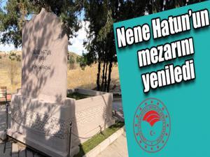 Nene Hatun'un mezarını yeniledi