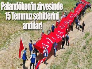 Palandöken'in zirvesinde 15 Temmuz şehitlerini andılar!