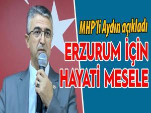 Prof. Dr. Kamil Aydın: Erzurum için hayati mesele