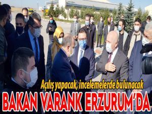 Sanayi ve Teknoloji Bakanı Varank Erzurum'da