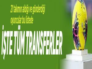 Süper Lig'in tüm transferleri