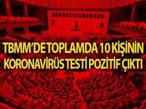 TBMM'DE TOPLAM 10 KİŞİDE KORONA VİRÜS GÖRÜLDÜ