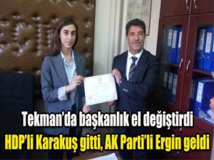 Tekman'da başkanlık el değiştirdi ..HDP'li Karakuş gitti AK Parti'li Ergin geldi