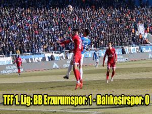 TFF 1. Lig: BB Erzurumspor: 1 - Balıkesirspor: 0