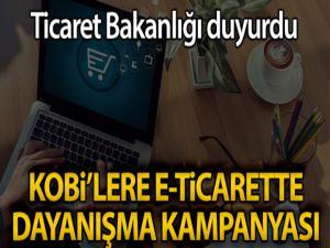 Ticaret Bakanlığı'ndan KOBİ'lere e-Ticarette dayanışma kampanyası