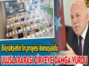 Uluslararası zirvede Büyükşehir'in projesi konuşuldu