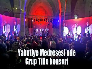Yakutiye Medresesi'nde Grup Tillo konseri