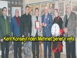 Kent Konseyi'nden, Mehmet Şener'e vefa