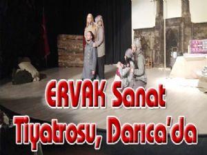 ERVAK Sanat Tiyatrosu, Darıca'da